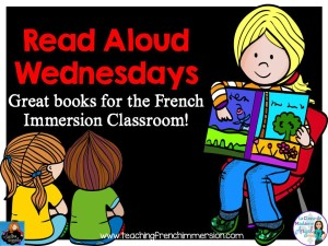 Series of blog posts featuring great read alouds for the French Immersion Classroom!