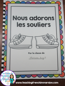 J'adore mes souliers!  Cover of class book!  Wonderful activities for teaching colours in French Immerison classroom!