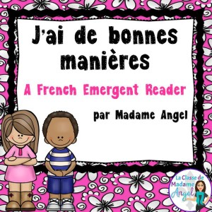 """""""J'ai de bonnes manières"""". A great book for teaching about manners in French!"""