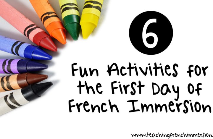 Six Fun First Day of School Activities for French Immersion
